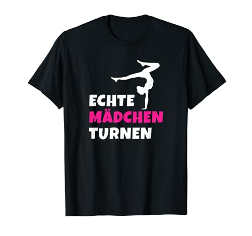 Echte Mädchen Turnen Frauen Handstand Sport Geschenkidee T-Shirt