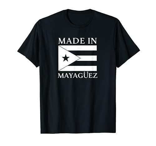 Made in Mayaguez Puerto Rico Made in Puerto Rico Boricua T-Shirt