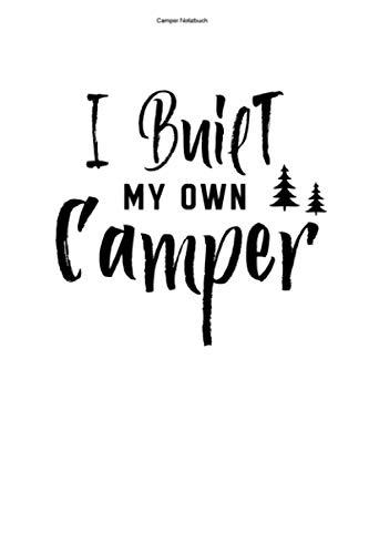 Camper Notizbuch: 100 Seiten | Kariert | Wohnmobile Geschenk Campervan Camper Reisen Umbauen Camper Van Wohnmobil Selber Bauen Reise Team Reisender