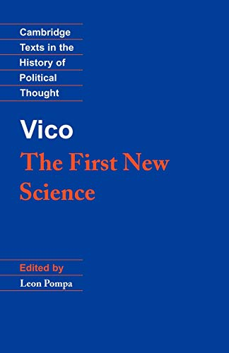 Vico: The First New Science (Cambridge Texts in the History of Political Thought)