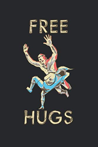 Free Hugs: Funny Wrestling Wrestler Wrestle Pun. Graph Paper Composition Notebook to Take Notes at Work. Grid, Squared, Quad Ruled. Bullet Point Diary, To-Do-List or Journal For Men and Women.