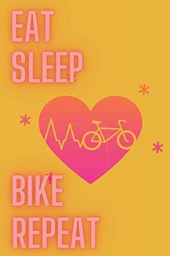 Eat Sleep Bike Repeat: Notizbuch/Tourenplaner mit 110 Seiten im praktischen 6x9 Format für über 30 Touren, inkl. Check-up Liste für Dein Bike