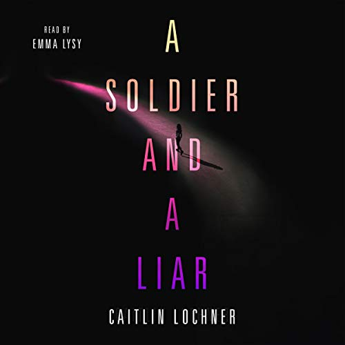 A Soldier and a Liar cover art