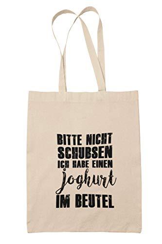 True Statements Baumwoll-Tasche Bitte Nicht schubsen - ich Habe einen Joghurt im Beutel - Einkaufstasche 38x42cm (Natur)
