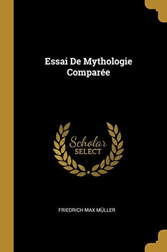 FRE-ESSAI DE MYTHOLOGIE COMPAR