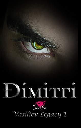 Dimitri: Vasiliev Legacy 1