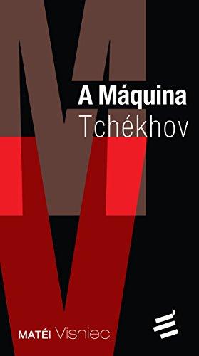 A Máquina Tchékov