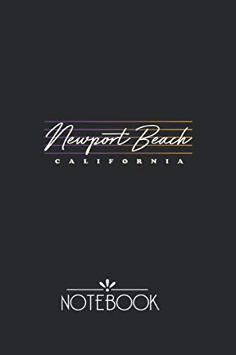 Notebook: Newport Beach Nostalgic Retro Style California Pretty and Professional Black Cover Design Journal Notebook Journal for back to school or Gift