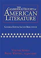 The Cambridge History of American Literature: Volume 7, Prose Writing, 1940–1990