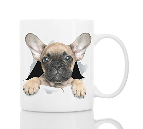 Funny French Bulldog Mug - Ceramic Funny Coffee Mug - Perfect Dog Lover Gift - Cute Novelty Coffee Mug Present - Great Birthday or Christmas Surprise for Friend or Coworker, Men and Women (11oz)