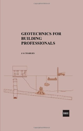 Geotechnics for Building Professionals: (BR 473)