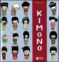 Kimono. Ediz. illustrata