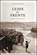 Lejos del Frente: La guerra civil en la Rioja Alta (Contrastes)