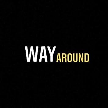 Way Around