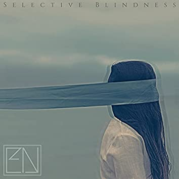 Selective Blindness