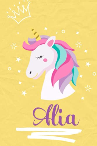 Alia: Personalized Unicorn Alia Notebook For Name Alia, Present Idea for Alia, 6 x 9, 120 Pages