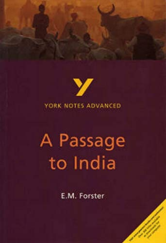 Forster, E: Passage to India: York Notes Advanced: everything you need to catch up, study and prepare for 2021 assessments and 2022 exams