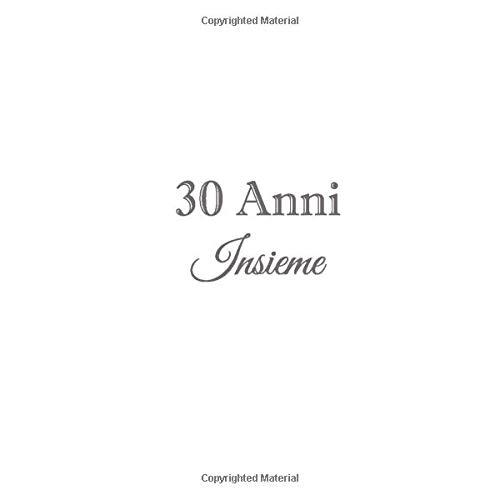 30 Anni Insieme: Libro degli ospiti 30 Anni Insieme anniversario di matrimonio guestbook decorazioni accessori idee regalo nozze 30 di perla anni ... ospiti 30 Anni anniversario di matrimonio)