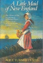 A Little Maid of New England 0517064944 Book Cover