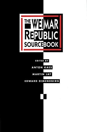 The Weimar Republic Sourcebook (Volume 3)