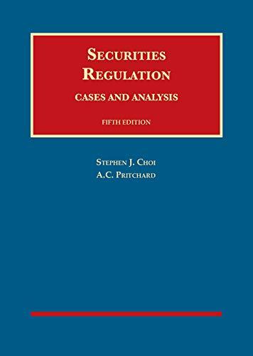 Securities Regulation, Cases and Analysis (University Casebook Series)
