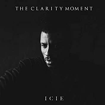 The Clarity Moment