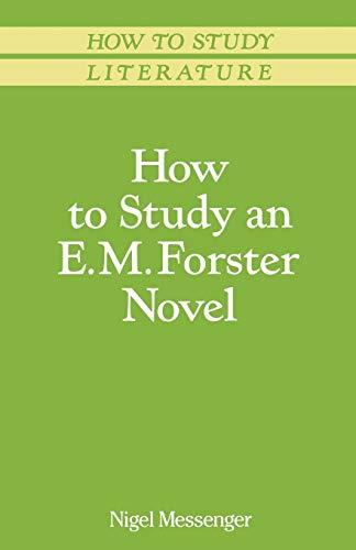 How to Study an E. M. Forster Novel (Macmillan Study Skills)