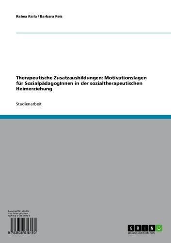 Therapeutische Zusatzausbildungen: Motivationslagen für SozialpädagogInnen in der sozialtherapeutischen Heimerziehung