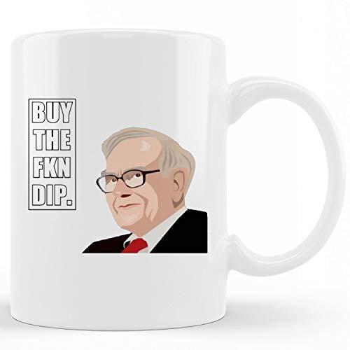 buy the dip mug, Warren Buy the Fkn Dip Mug, Ceramic novelty coffee mugs 11oz, 15oz, Tea Cup Funny Words, Gift Present Mug for birthday, Christmas Thanksgiving Festival