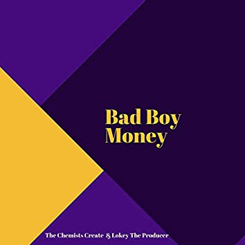 Bad Boy Money