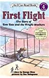 First Flight: The Story of Tom Tate Andthe Wright Brothers (I Can Read Books: Level 4)