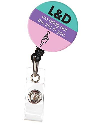 We Bring Out The Kid in You Funny Labor & Delivery Nurse Retractable ID Badge Reel