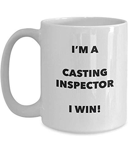 Taza del inspector de fundición-¡Soy un inspector de fundición que gano!-Taza de café divertida-Novedad Cumpleaños Navidad Mordaza Regalos Idea