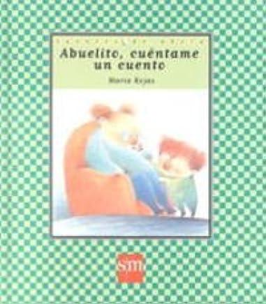 ABUELITO, CUÉNTAME UN CUENTO: MarÍa Rojas: 9788434867581: Amazon.com ...