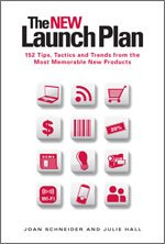 The NEW Launch Plan: 152 Tips, Tactics and Trends from the Most Memorable New Products 0615326781 Book Cover