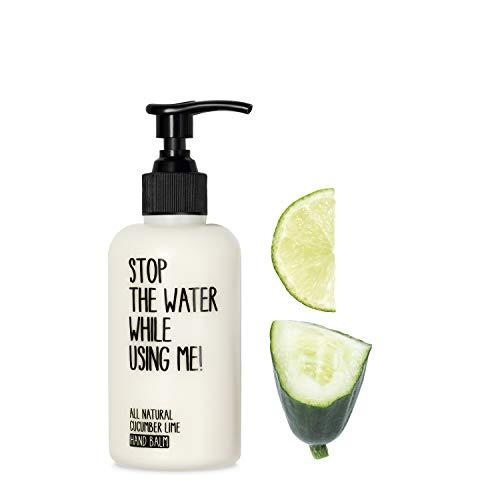 STOP THE WATER WHILE USING ME! All Natural Cucumber Lime Hand Balm (200ml), vegane Handcreme im nachfüllbaren Spender, Naturkosmetik mit frischem Gurke-Limetten-Duft, Handbalsam für sehr trockene Hände