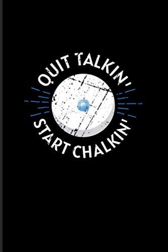 Quit Talkin' Start Chalkin': 2021 Planner   Weekly & Monthly Pocket Calendar   6x9 Softcover Organizer   Pool Billiard & 8-ball & 9-ball lover Gift