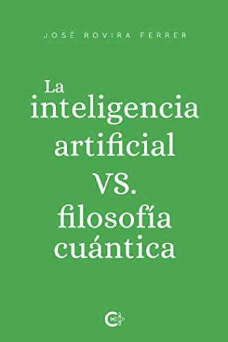 La inteligencia artificial vs. filosofía cuántica (Caligrama)