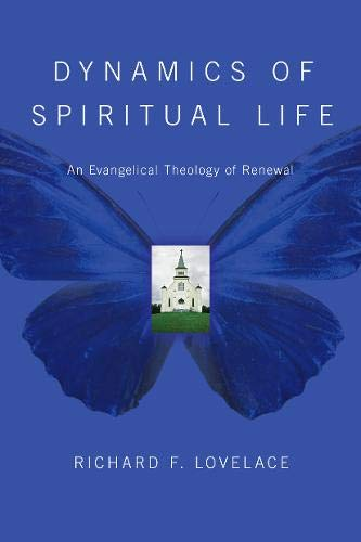 Image of Dynamics of Spiritual Life: An Evangelical Theology of Renewal