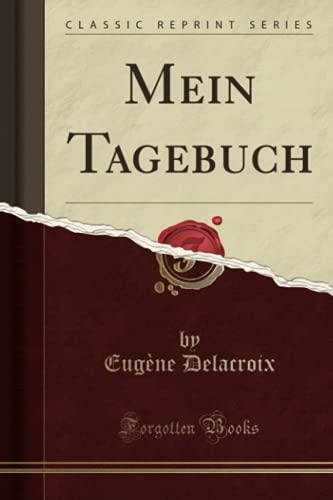 Mein Tagebuch (Classic Reprint)