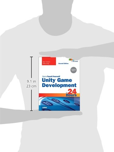 Unity Game Development in 24 Hours, Sams Teach Yourself (2nd Edition)