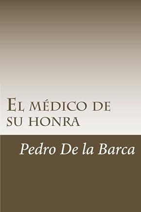 El médico de su honra / The Surgeon of his Honour