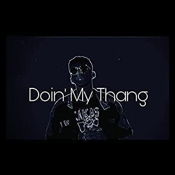 Doin' My Thang