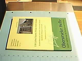 130 Jahre Naemi-Wilke-Stift Guben. Krankenhaus und lutherische Diakonissen-Anstalt. Kirchliche Stiftung in der SELK.
