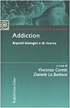 Addiction. Aspetti biologici e di ricerca