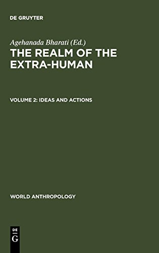 Preisvergleich Produktbild The Realm of the Extra-Human: Ideas and Actions (World Anthropology)