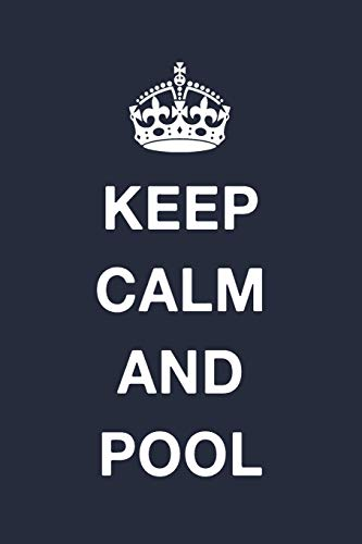 Keep Calm And Pool: Blank Ruled Lined Composition Notebook