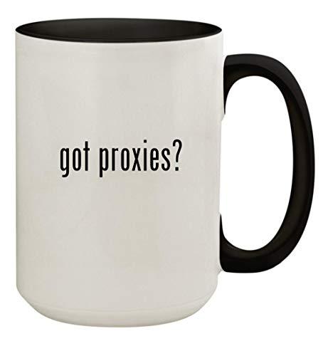 got proxies? - 15oz Ceramic Colored Inside & Handle Coffee Mug Cup, Black