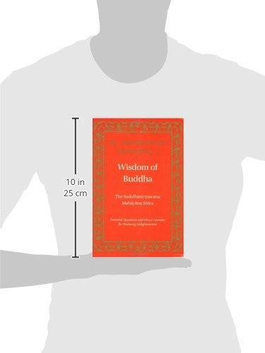 Wisdom of Buddha: The Samdhinirmochana Sutra (Tibetan Translation Series)