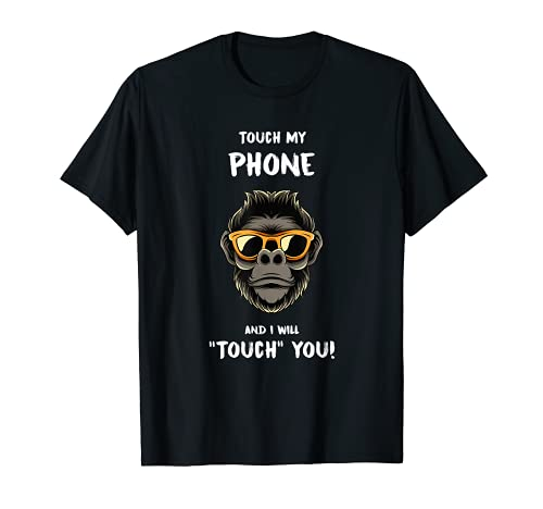 Touch my Phone - Carcasa para mvil, diseo de gorilla con texto en alemn Camiseta